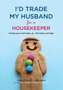 My husband for a housekeeper