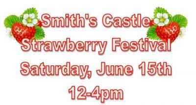 Strawberry Festival @ Smith's Castle